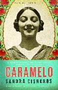 Cover-Bild zu Cisneros, Sandra: Caramelo (eBook)