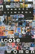 Cover-Bild zu Cisneros, Sandra: Loose Woman (eBook)