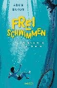 Cover-Bild zu Baron, Adam: Freischwimmen (eBook)