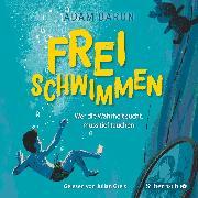 Cover-Bild zu Baron, Adam: Freischwimmen (Audio Download)