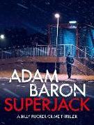 Cover-Bild zu Baron, Adam: SuperJack (eBook)
