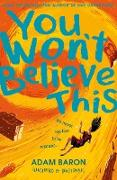 Cover-Bild zu Baron, Adam: You Won't Believe This (eBook)