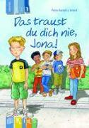 Cover-Bild zu KidS - Klassenlektüre in drei Stufen: Das traust du dich nie, Jona! Lesestufe 3 von Bartoli y Eckert, Petra