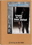 Cover-Bild zu K.L.A.R. - Literatur-Kartei: Scheiße, der will Amok laufen! von Bartoli y Eckert, Petra