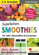 Cover-Bild zu Superleckere SMOOTHIES (eBook) von Berger, Eckhard