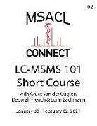 Cover-Bild zu Gugten, Grace van der: MSACL Connect - Short Course - LC-MSMS 101 - Jan 2021