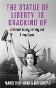 Cover-Bild zu Curran, Jan: The Statue of Liberty is Cracking Up
