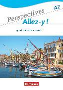 Cover-Bild zu Perspectives - Allez-y !, A2, Sprachtraining von Colombo, Federica