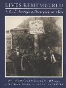 Cover-Bild zu Levine, Louis D. (Hrsg.): Lives Remembered: A Shtetl Through a Photographer's Eye