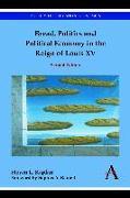 Cover-Bild zu Kaplan, Steven L.: Bread, Politics and Political Economy in the Reign of Louis XV (eBook)