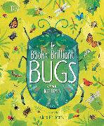 Cover-Bild zu The Book of Brilliant Bugs von French, Jess