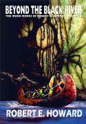 Cover-Bild zu Robert E. Howard: Robert E. Howard's Weird Works Volume 7: Beyond The Black River