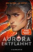 Cover-Bild zu Kaufman, Amie: Aurora entflammt (eBook)