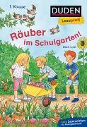 Cover-Bild zu Duden Leseprofi - Räuber im Schulgarten, 1. Klasse von Luhn, Usch