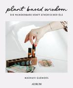 Cover-Bild zu Guemoes, Madhavi: plant based wisdom