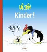 Cover-Bild zu Stein, Uli: Kinder!