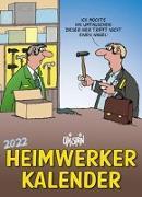 Cover-Bild zu Stein, Uli: Uli Stein - Heimwerker Kalender 2022: Monatskalender für die Wand