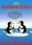 Cover-Bild zu Stein, Uli: Uli Stein - Tierische Zeiten 2022: Monatskalender für die Wand