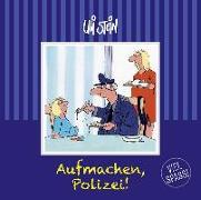 Cover-Bild zu Stein, Uli: Aufmachen, Polizei!!
