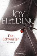 Cover-Bild zu Fielding, Joy: Die Schwester