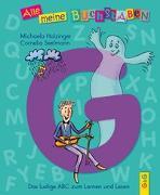 Cover-Bild zu Alle meine Buchstaben - G von Holzinger, Michaela