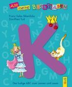 Cover-Bild zu Alle meine Buchstaben - K von Sklenitzka, Franz Sales