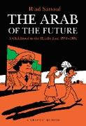 Cover-Bild zu Sattouf, Riad: The Arab of the Future: A Childhood in the Middle East, 1978-1984: A Graphic Memoir