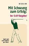 Cover-Bild zu Litti, Bernd H.: Mit Schwung zum Erfolg (eBook)