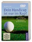 Cover-Bild zu Litti, Bernd H.: Dein Handicap ist nur im Kopf -- DVD