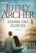 Cover-Bild zu Archer, Jeffrey: Söhne des Glücks