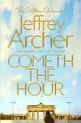 Cover-Bild zu Archer, Jeffrey: Cometh the Hour (eBook)
