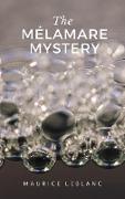 Cover-Bild zu Leblanc, Maurice: The Mélamare Mystery (eBook)