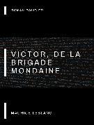 Cover-Bild zu Leblanc, Maurice: Victor, de la Brigade Mondaine (eBook)