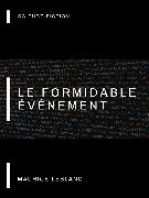 Cover-Bild zu Leblanc, Maurice: Le Formidable Événement (eBook)