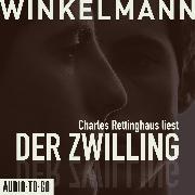 Cover-Bild zu Winkelmann, Andreas: Der Zwilling (Ungekürzt) (Audio Download)