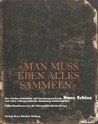 Cover-Bild zu Völkerkundemuseum der Universität Zürich (Hrsg.): Man muss eben alles sammeln