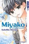 Cover-Bild zu Kumagai, Kyoko: Miyako - Auf den Schwingen der Zeit: Satellite Stories