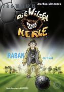 Cover-Bild zu Masannek, Joachim: Die wilden Kerle - Raban, der Held