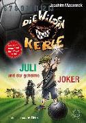 Cover-Bild zu Masannek, Joachim: Juli und der Geheime Joker