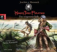 Cover-Bild zu Masannek, Joachim: Honky Tonk Pirates - Das vergessene Volk