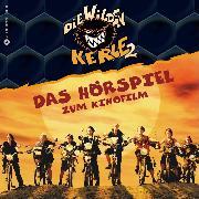 Cover-Bild zu Speulhof, Barbara van den: Die Wilden Kerle 2 (Audio Download)