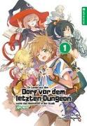 Cover-Bild zu Satou, Toshio: Ein Landei aus dem Dorf vor dem letzten Dungeon sucht das Abenteuer in der Stadt Light Novel 01