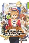 Cover-Bild zu Satou, Toshio: Ein Landei aus dem Dorf vor dem letzten Dungeon sucht das Abenteuer in der Stadt Light Novel 03