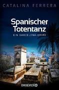Cover-Bild zu Ferrera, Catalina: Spanischer Totentanz