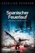 Cover-Bild zu Ferrera, Catalina: Spanischer Feuerlauf (eBook)