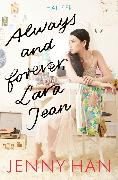 Cover-Bild zu Han, Jenny: Always and forever, Lara Jean (eBook)