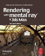 Cover-Bild zu van der Steen, Joep: Rendering with mental ray and 3ds Max