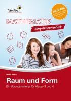 Cover-Bild zu Mathematik kompetenzorientiert - Raum und Form (Set). Grundschule. Mathematik. Klasse 3-4 von Baack, Wibke