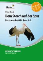 Cover-Bild zu Dem Storch auf der Spur von Baack, Wibke