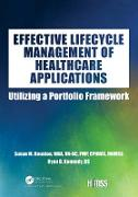 Cover-Bild zu Houston, Susan M.: Effective Lifecycle Management of Healthcare Applications (eBook)